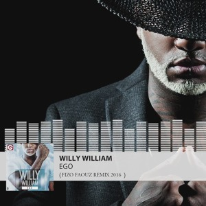 Willy William - Ego ( Fizo Faouez Remix 2016 )[FREE DOWNLOAD => BUY] mp3
