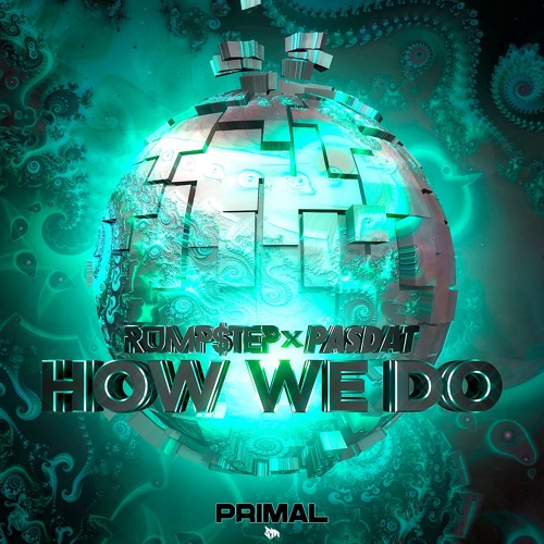 Rumstep & Pasdat - How We Do (Original Mix)