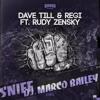 Dave Till & Regi vs Rudy Zensky vs DJ Marco Bailey - HEY vs Sniff (Dimitri Vegas & Like Mike Mashup)