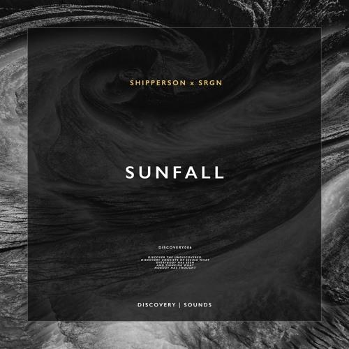 Shipperson X SRGN - Sunfall (Original Mix)