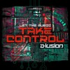 Let The Music Take Control (Hybrid 135 Mix)