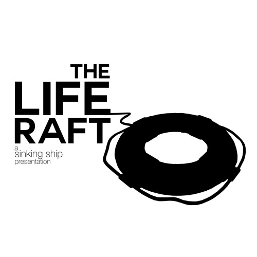 The Life Raft - Episode 3 - One Step Behind