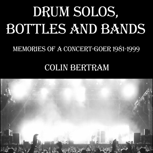 """Drum Solos, Bottles and Bands"" audiobook - Introduction"