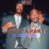 2 Pac - Gangsta Party Remix (Ft. Snoop Dogg) [Prod By. Tune$quaD]