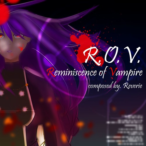 [PABAT! 2016] Reminiscence Of Vampire