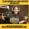 75 Island Grooving With Genie Sweetness - 2/8/2016 [Reggae Music Month]