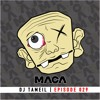 MACA EPISODE 029 DJ TAMEIL (JERSEY CLUB MUSIC)