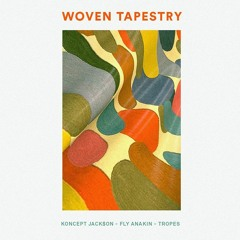koncept jack$on & fly anakin - woven tapestry [prod. tropes]