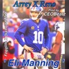 Arrey Ft. Reno - Eli Manning (Prod by. CEObeatz)