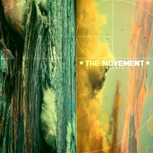 The Movement - Golden (Full Album)