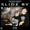 Kaptain Krook ft. Rydah J. Klyde - Slide By [BayAreaCompass] @kaptainkrookgh @hardtbeat94
