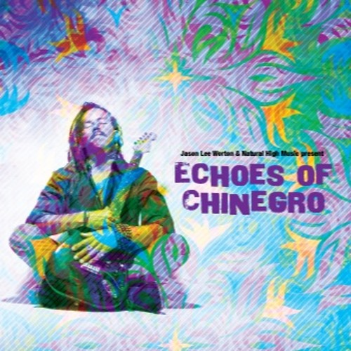 Echoes of Chinegro