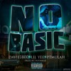 (No Basic) Davie1800 Lil Yee PTMulah Young Mezzy