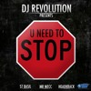 DJ Revolution, St. Basil, Headkrack, Mr Mecc - U NEED 2 STOP