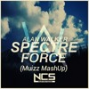 Alan Walker - Spectre Force (Muizz MashUp) FREE DOWNLOAD