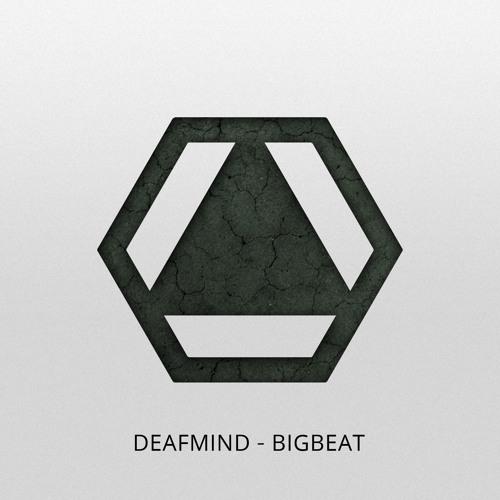 DeafMind - Big Beat