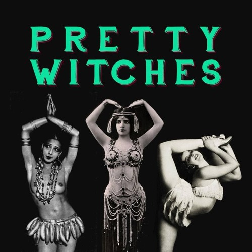 PRETTY WITCHES:  THE WITCHTAPE
