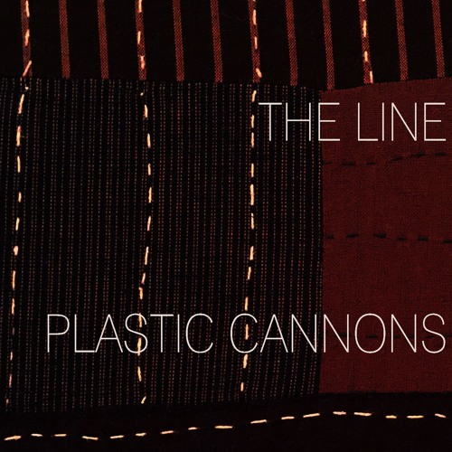 The Line - -Plastic Cannons