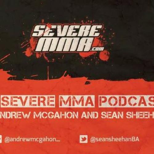 Episode 57 - Severe MMA Podcast
