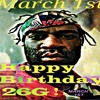 26G - HAPPY BIRTHDAY 26G (MARCH 1ST) - LET THAT BOY COOK