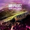 Mr Probz & Robin Schulz - Waves (Chicken Norris Edit)