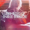 NU DISCO / INDIE DANCE SET 2 - AHMET KILIC mp3