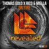 Thomas Gold x Rico & Miella - On Fire [OUT NOW!]