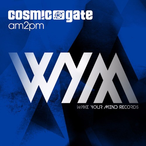 Cosmic Gate - am2pm [WYM-EP099]