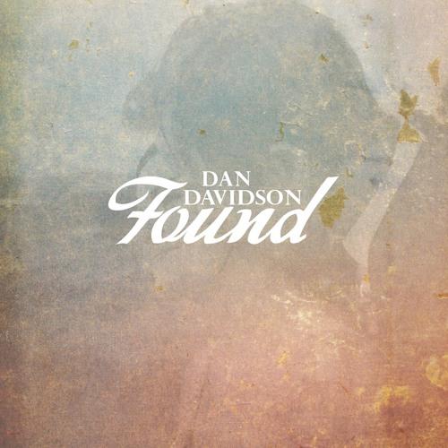 Dan Davidson - Found