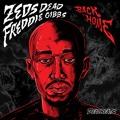 Zeds Dead Back Home (Ft. Freddie Gibbs) Artwork