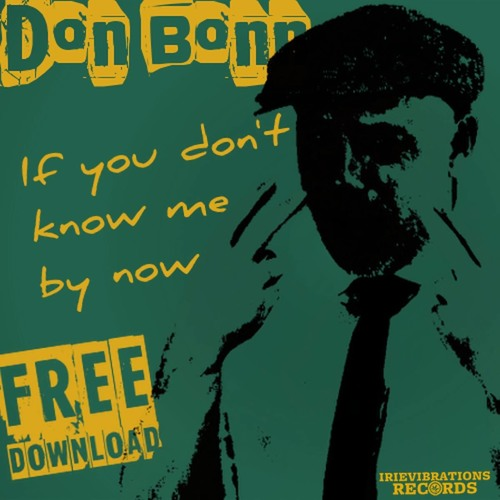 Don Bonn - If You Don't Know Me By Now (Reggae Cover)