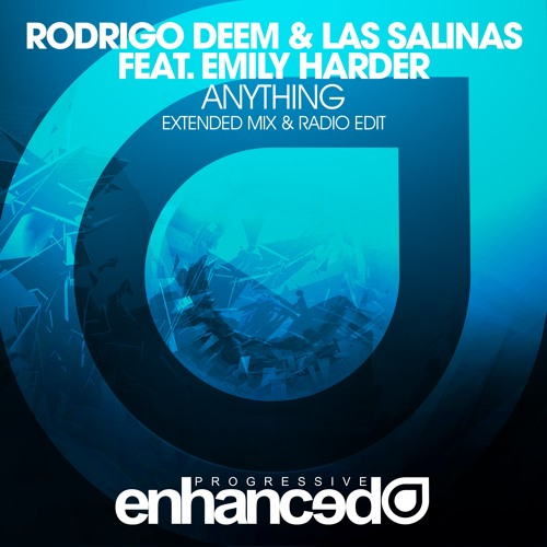 Rodrigo Deem & Las Salinas feat. Emily Harder - Anything [OUT NOW]