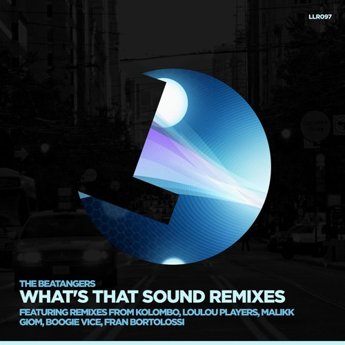 The Beatangers - What's That Sound (Giom's Bump Pump Funk Dub Rmx) - LouLou Records (Preview)