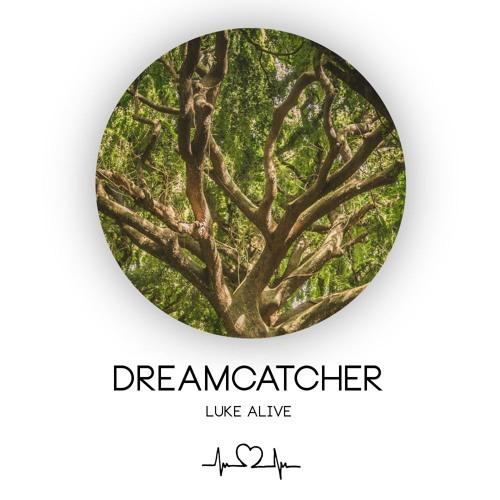 Luke Alive - Dreamcatcher (Original Mix)