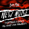 TIGHTTRAXX & DNNYD - All Night (feat. Hawkboy)