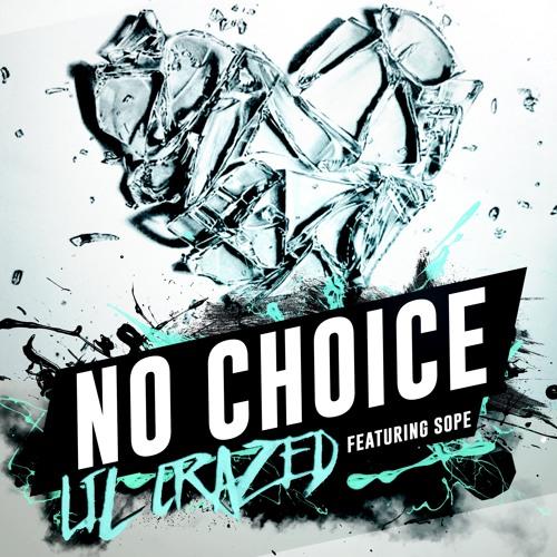 No Choice Ft. Sope