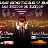 Salsas Eroticas & Baul - Exitos De Exitos(Dj Hedry & PelònMùsic)