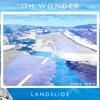 Oh Wonder - Landslide (ken.g Remix) mp3
