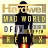 Hardwell ft. Jake Reese - Mad World (DFLV & John Deeper Remix)