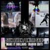 Sean Aaron & Dmitri Saidi - Make It Dollars Radio Edit