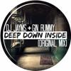 Gin Rummy & DJ Jayms - Deep Down Inside (Original Mix)[SAMPLE]
