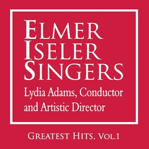 Elmer Iseler Singers Greatest Hits, Vol. 1