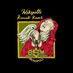 Wakapella - Kamandi Rework