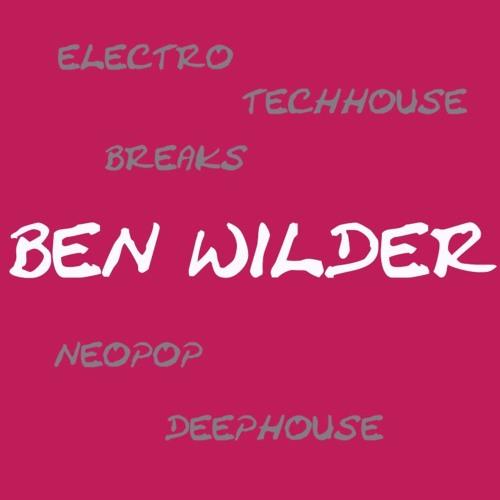 Ben Wilder /// Electro / Neopop / TechHouse / Deephouse
