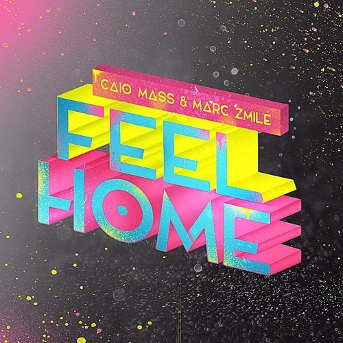 Caio Mass & Marc Zmile - Feel Home (Original Mix)