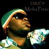 Download Dikey - Minha Preta(Prod By NP) Mp3