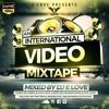 An International Mixtape By Dj E Love {Audio Version] 2016
