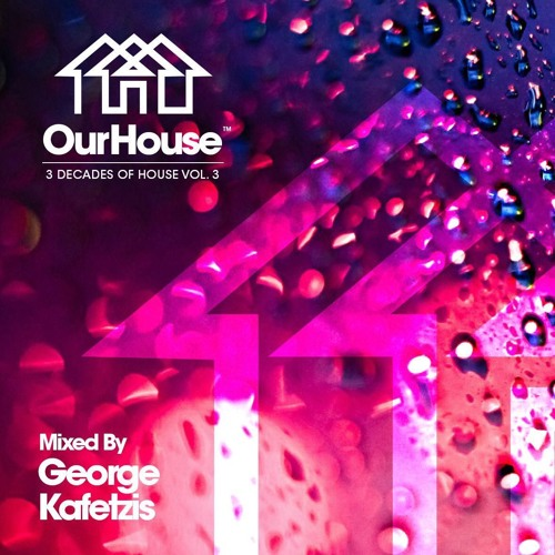 OUR HOUSE 3 Decades Of House (Vol.3)
