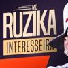 MC Ruzika - Interesseira - Maria Gasolina  (DJ Victor SP)Áudio Oficial