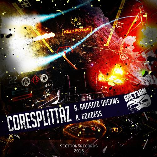 Coresplittaz - Goddess [SECTION8087D]